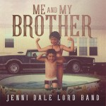 Jenni_Dale_Lord_Band-Me_and_My_Brother