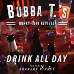 Drink-All-Day_Bubba-T