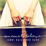 someone-to-believe_jenni-dale-lord-band