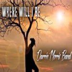 Where-Will-I-Be_Darrin-Morris-Band