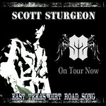 East Texas Dirt Road Song - Scott Sturgeon