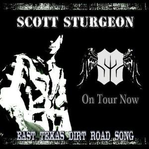 East Texas Dirt Road Song - Scott Sturgeon