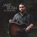 How-Do-You-Know_Jake-Bush
