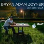 Aint-no-Pat-Green_Bryan-Adam-Joyner