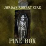 Pine-Box_Jordan-Robert-Kirk