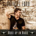 Woke-Up-In-Waco_Garrett-Ford
