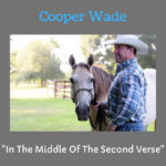 Cooper Wade- In The Middle Of The Second Verse