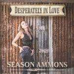 SEASON AMMONS - DESPERATELY IN LOVE - DIGITAL SQUARE SINGLE COVER (small)